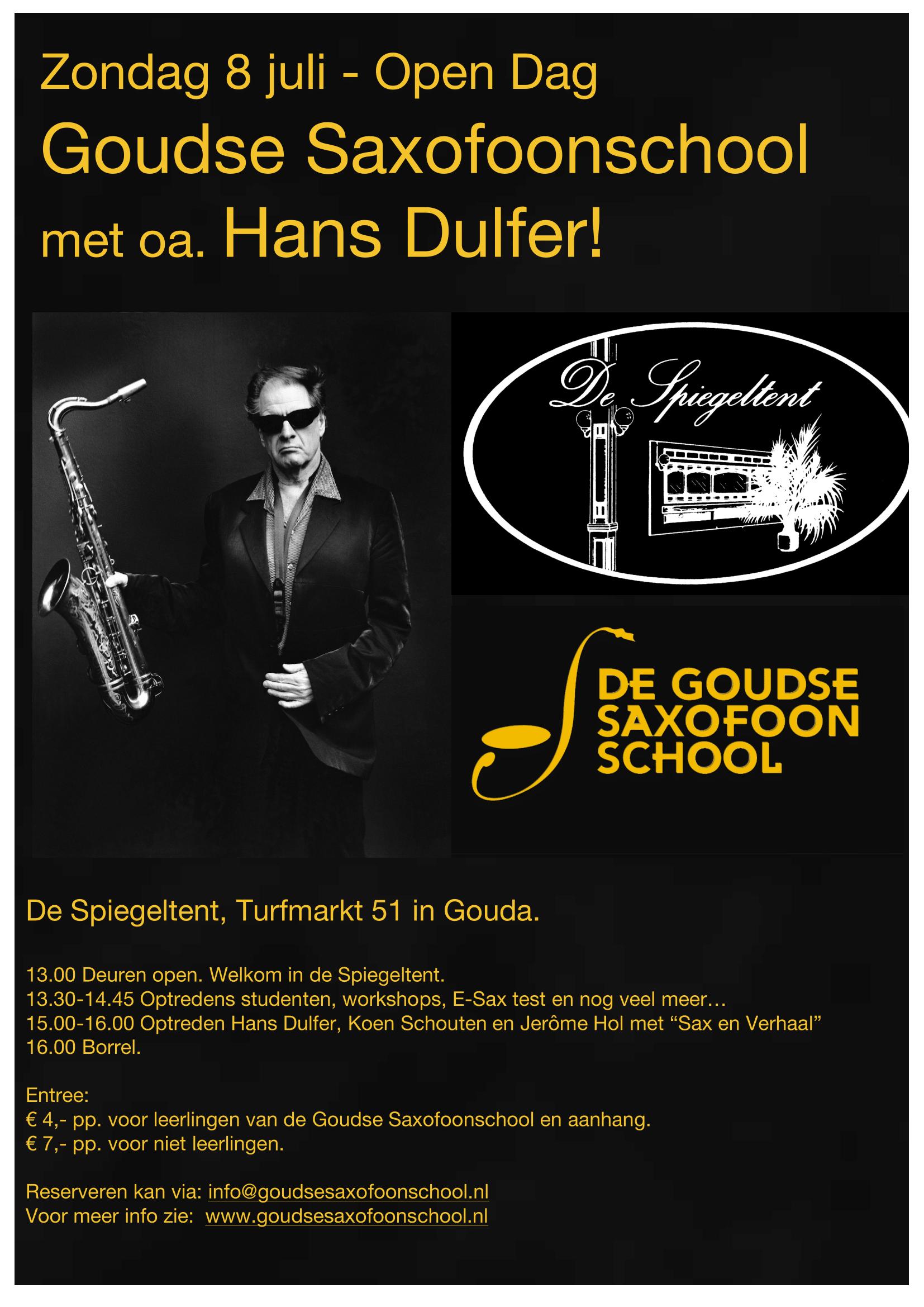 8 Juli Open Dag met oa. Hans Dulfer!